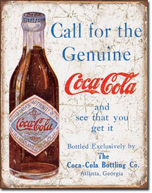 Call for the Geniune Tin Sign
