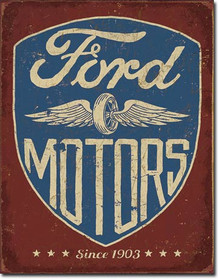 Ford Motors - Since 1903 Tin Sign