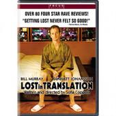 Lost in Translation (2003) Bill Murray (Actor), Scarlett Johansson (Actor), Sofia Coppola (Director) Rated: R Format: DVD