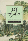 365 Tao: Daily Meditations book by Ming-Dao Deng. Deng Ming-Dao is an author of several books on Taoism including 365 Tao: Daily Meditations.