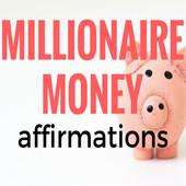 Millionaire Money Affirmations