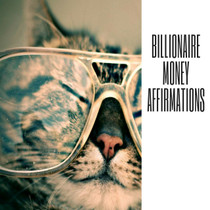 Billionaire Money Affirmations