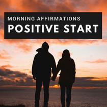 Morning Affirmations Positive Start