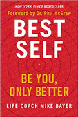 Best Self: Be You, Only Better Best Self: Be You, Only Better