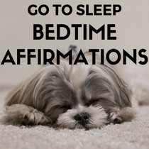 Go To Sleep Bedtime Affirmations