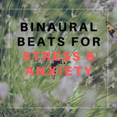 Binaural Beats For Anxiety And Stress