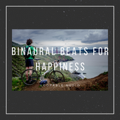 Binaural Beats For Happiness