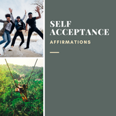 Self Acceptance Affirmations