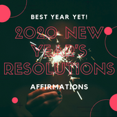 Best Year Yet 2020 New Year's Resolutions Affirmations