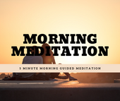 Morning Meditation - 5 Minute Morning Guided Meditation