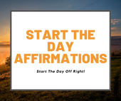 Start The Day Affirmations
