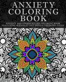 Anxiety Coloring Book: Anxiety and Stress Relief Coloring Book