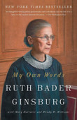 My Own Words by Ruth Bader Ginsburg, Mary Hartnett (With), Wendy W. Williams (With)
