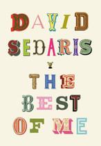 The Best of Me By David Sedaris
