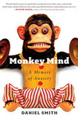 In the insightful narrative tradition of Oliver Sacks, Monkey Mind is an uplifting, smart, and very funny memoir of life with anxiety.