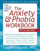 The Anxiety and Phobia Workbook [Paperback]