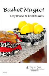 Tiger Lily Press - Basket Magic - Easy Round & Oval Baskets