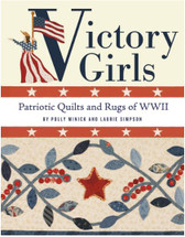 Victory Girls - Patriotic Quilts and Rugs of WWII