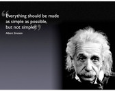 Albert Einstein Everything Should Be As Simple As Possible