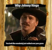 Why John Ringo Looks Like Someone Step All Over Your Grave Tombstone Movie Quote Doc Holliday Old Wood Sign  11 x 11 X 1