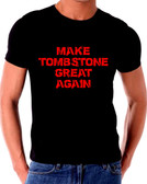 Make Tombstone Great Again Long T Shirt
