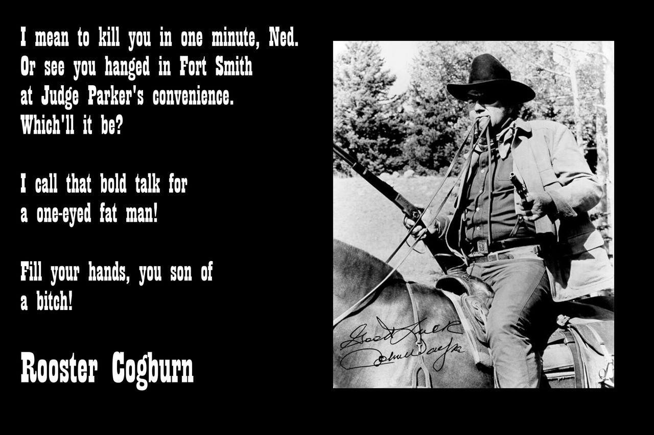 Famous Quote Poster John Wayne True Grit Talking To Ned PepperQuote Poster  . See You Hung - Rooster Cogburn