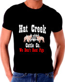 Another  We Don't Rent Pigs Hat Creek Cattle Co Lonesome Dove T Shirt Artist Peter Nowell