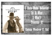 Lonesome Dove I Hate Rude Behavior in A Man  Old Tin Sign.  8 x 12 Inches