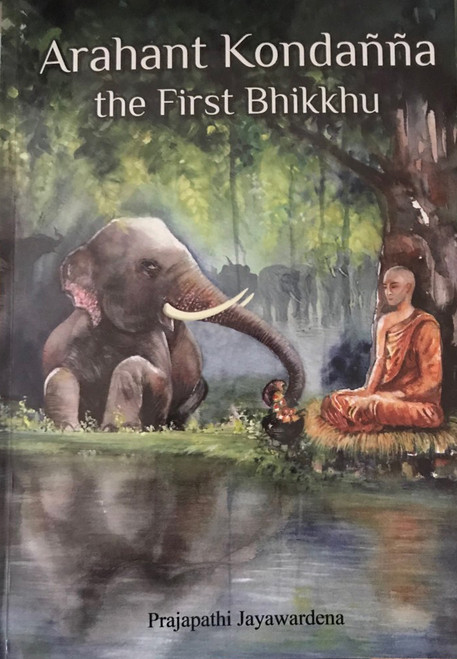 Arahant Kondanna the First Bhikkhu (MHM-265)