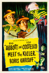 Abbott and Costello Meet The Killer Boris Karloff 1949 Movie Poster
