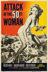 Attack of The 50 Foot Woman 1958 Movie Poster