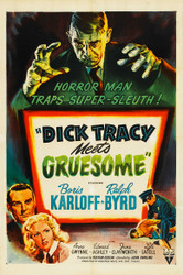 Dick Tracy Meets Gruesome 1947 Movie Poster