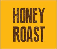 HONEY ROAST