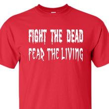 Fight the dead red t-shirt