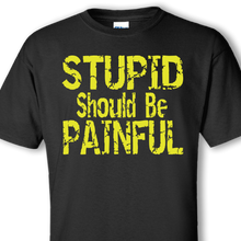 stupid black shirt