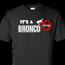 Bronco not jeep black t-shirt