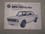 BMW 2002 turbo Owner's Manual 1971-1975 Duplicate