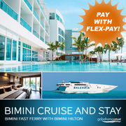 Bimini Cruise & Stay | Bimini Fast Ferry with Bimini Hilton