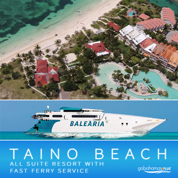 Taino Beach Resort with Fast Ferry