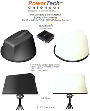 PowerTech PT60 Mobility Series MIMO 5-Lead Antenna Solution w/Fixed Bolt Mount For CradlePoint COR IBR1100 Series Router w/WiFi