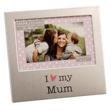 """I Love My Mum 6"""" x 4"""" Aluminium Frame - FA518M"""