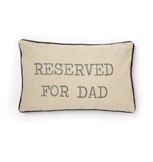 Reserved for Dad Cushions