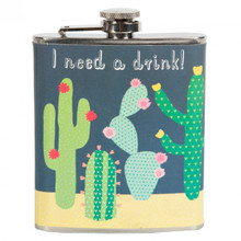 Cactus 'I need a drink' Hip Flask Gift