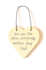East of India Mini Heart Word Tag Saying You are the mum everybody wishes they had