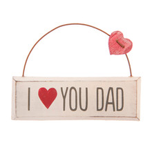 I Love You Dad Plaque