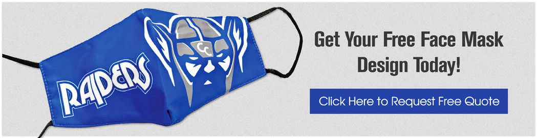 Click Here to Request Face Mask Design