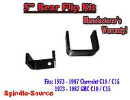 "1973 - 1987 Chevrolet Chevy GMC C10 C15 C1500 5"" Inch REAR FLIP KIT Drop Lower"