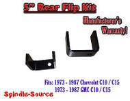 "1973 - 1987 Chevrolet Chevy GMC C10 C15 C1500 5"" Inch REAR FLIP KIT Drop Lower"