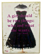 A girl should be two things..
