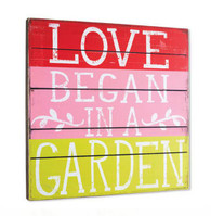 Love Began in a Garden Wall Art